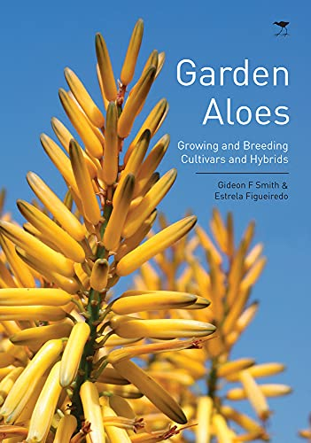 9781431421077: Garden Aloes: Growing and Breeding Cultivars and Hybrids