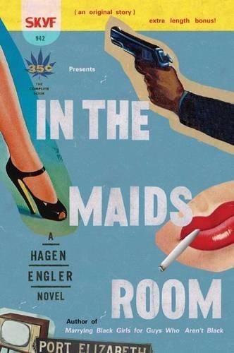 In the Maid's Room: Engler, Hagen