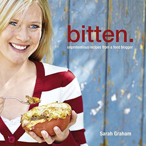 9781431700042: Bitten: Unpretentious recipes from a food blogger