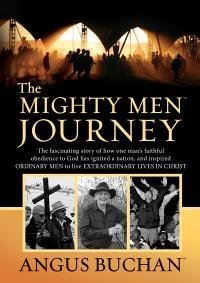 The Mighty Men Journey (1432102478) by Angus Buchan
