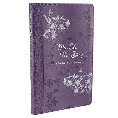 9781432109349: My Life, My Story - A Mother's Legacy Journal