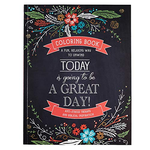 Today Is Going To Be A Great Day Inspirational Adult Coloring Book