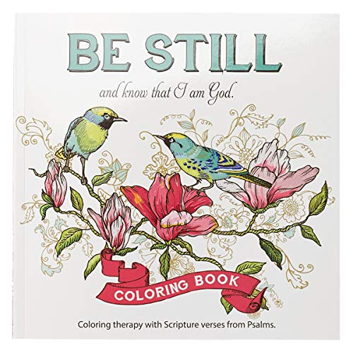 """9781432114893: """"Be Still"""" Inspirational Adult Coloring Therapy Featuring Psalms"""