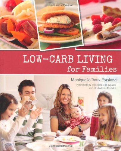 9781432301248: Low-carb living for families
