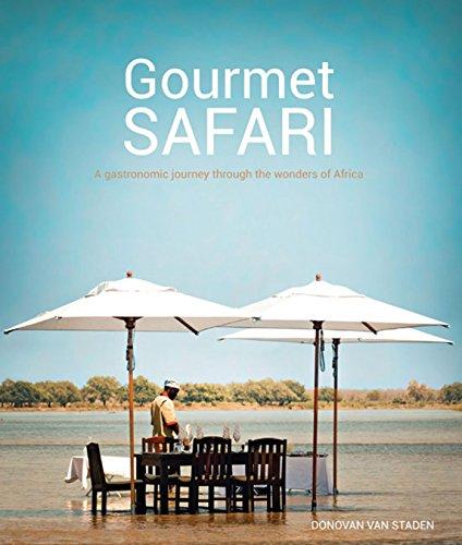 9781432301569: Gourmet Safari: A Gastronomic Journey Through the Wonders of Africa