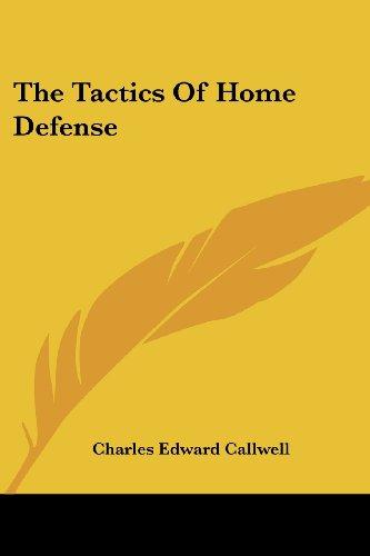 9781432502270: The Tactics Of Home Defense