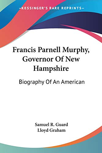 Francis Parnell Murphy, Governor Of New Hampshire: