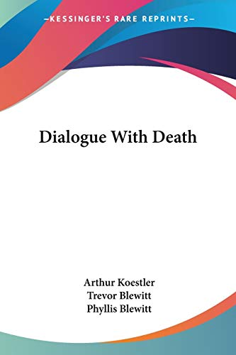 9781432516130: Dialogue With Death