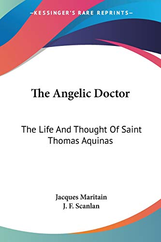 9781432517113: The Angelic Doctor: The Life And Thought Of Saint Thomas Aquinas