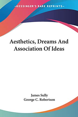 9781432519261: Aesthetics, Dreams And Association Of Ideas