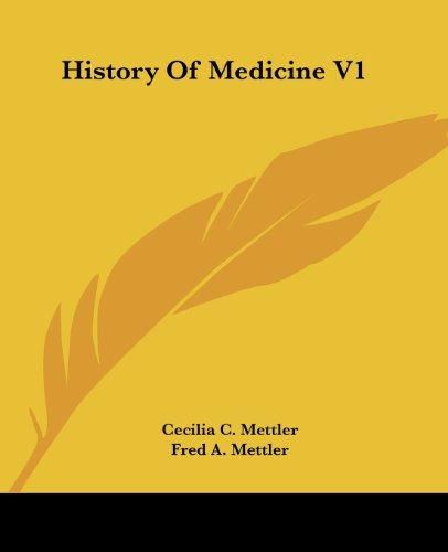 History of Medicine V1: Cecilia C. Mettler
