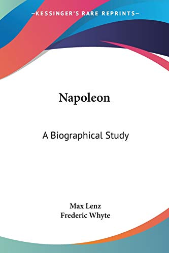9781432523268: Napoleon: A Biographical Study