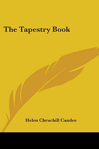 9781432528850: The Tapestry Book