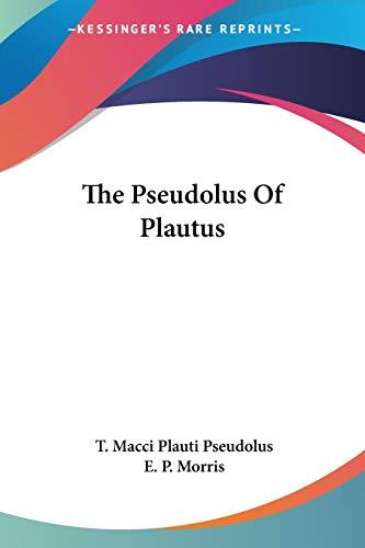 9781432529734: The Pseudolus Of Plautus