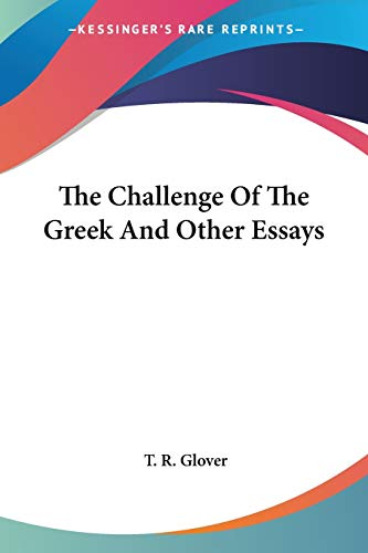 9781432554903: The Challenge Of The Greek And Other Essays