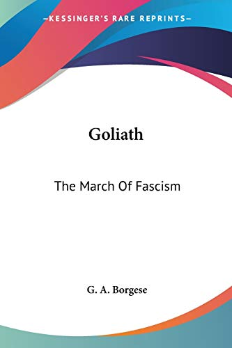 9781432555337: Goliath: The March Of Fascism
