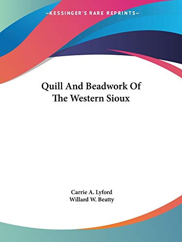 9781432557379: Quill And Beadwork Of The Western Sioux