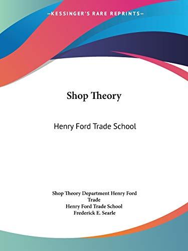 9781432557393: Shop Theory: Henry Ford Trade School