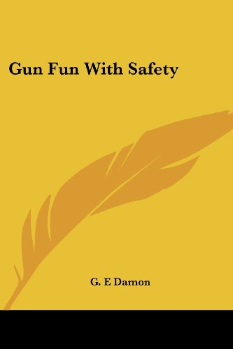 9781432559335: Gun Fun With Safety