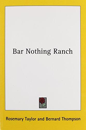 9781432564230: Bar Nothing Ranch