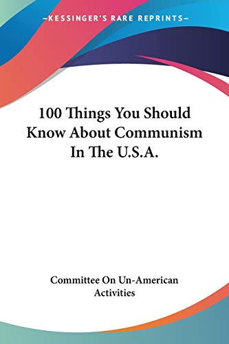 9781432566715: 100 Things You Should Know About Communism In The U.S.A.
