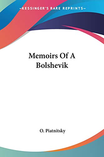9781432569600: Memoirs Of A Bolshevik