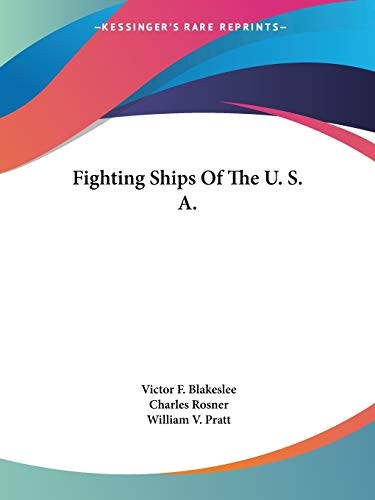 9781432570187: Fighting Ships Of The U. S. A.