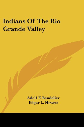 9781432570613: Indians Of The Rio Grande Valley (Handbooks of Archaeological History)