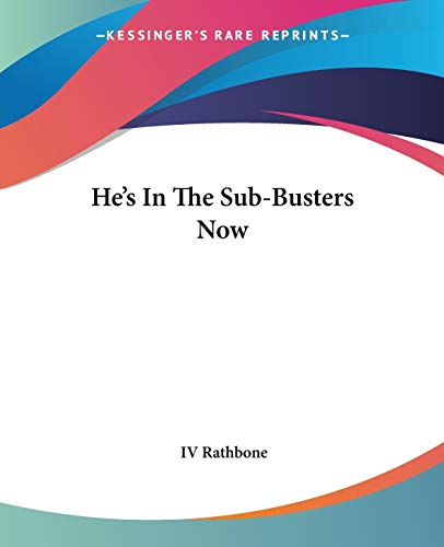 9781432571436: He's In The Sub-Busters Now