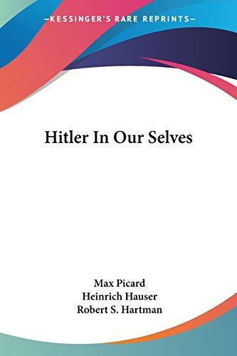 9781432574277: Hitler In Our Selves