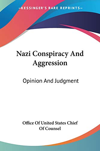 9781432574604: Nazi Conspiracy And Aggression: Opinion And Judgment