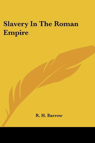 Slavery In The Roman Empire