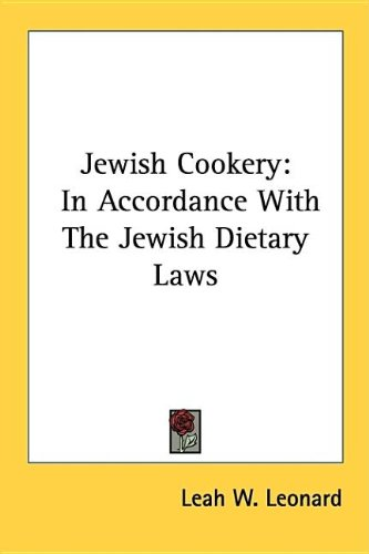 9781432580988: Jewish Cookery: In Accordance With The Jewish Dietary Laws
