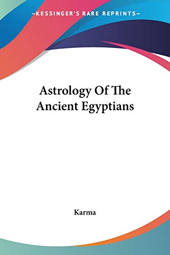 9781432583859: Astrology Of The Ancient Egyptians