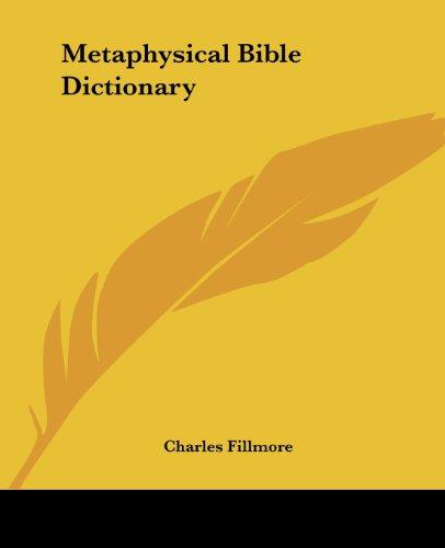 9781432584078: Metaphysical Bible Dictionary