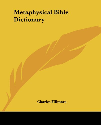9781432584078: Metaphysical Bible Dictionary