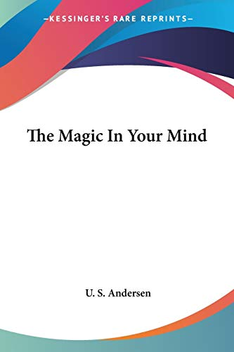 9781432587895: The Magic in Your Mind