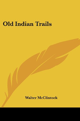 9781432588441: Old Indian Trails