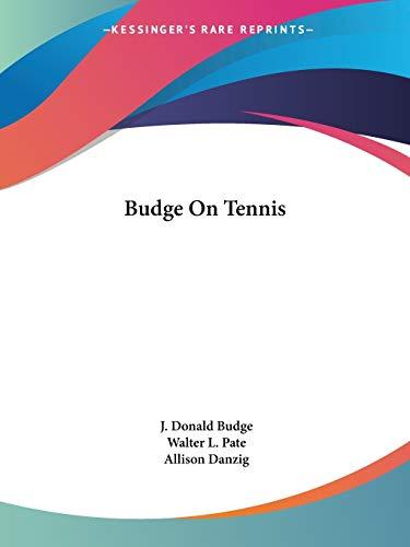 9781432593506: Budge On Tennis
