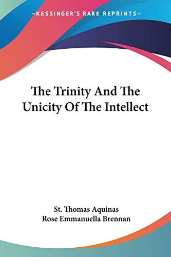 9781432596491: The Trinity And The Unicity Of The Intellect