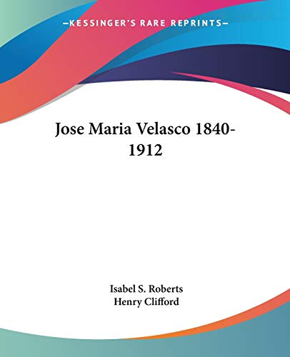 9781432596897: Jose Maria Velasco 1840-1912