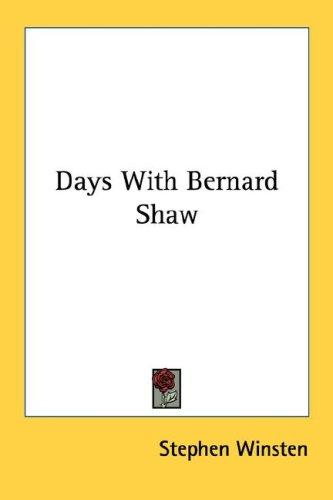 9781432598426: Days With Bernard Shaw