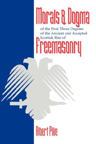 9781432600013: Morals and Dogma of the First Three Degrees of the Ancient and Accepted Scottish Rite Freemasonry
