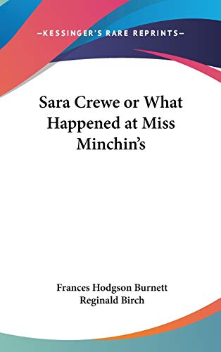 9781432600914: Sara Crewe or What Happened at Miss Minchin's