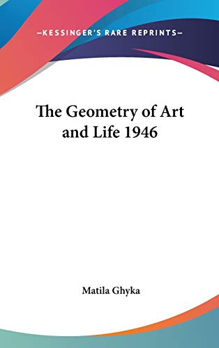 9781432603533: The Geometry of Art and Life 1946