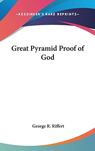 9781432607418: Great Pyramid Proof of God