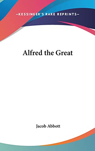 9781432607708: Alfred the Great