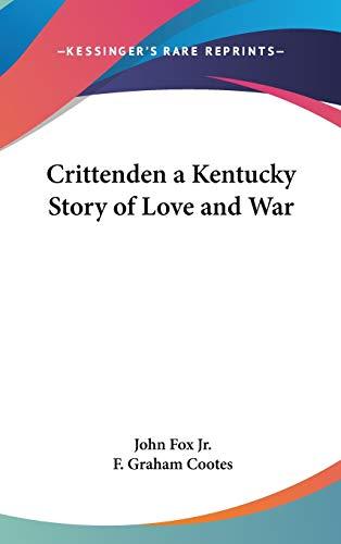 9781432607869: Crittenden a Kentucky Story of Love and War