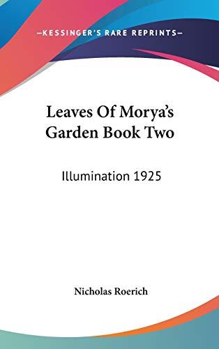 9781432607999: Leaves Of Morya's Garden Book Two: Illumination 1925