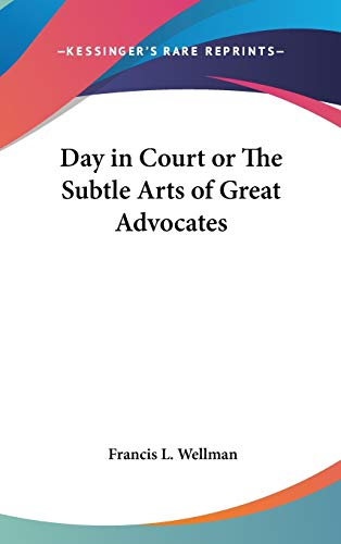 9781432609382: Day in Court or The Subtle Arts of Great Advocates